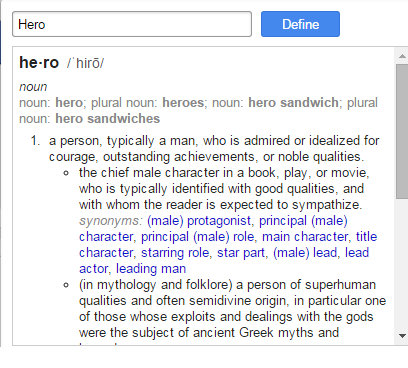What Is A Hero? Is The True Meaning Of The Word Being Diluted In Today's Media?